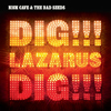 dig_lazarus_dig_100